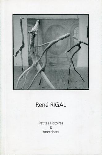 René rigal, histoires et anecdotes, éd La Menuiserie, juil 2016.jpg