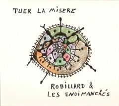 CD Tuer la Misère, André Robillard et les Endimanchés, 2008.jpg