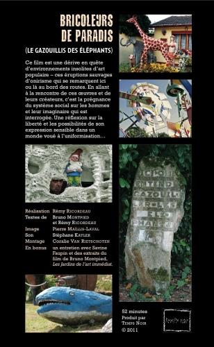 Bricoleurs de paradis, DVD à paraître dans le livre L'Eloge des Jardins anarchiques, de Bruno Montpied, Editions de l'Insomniaque, mars 2011.jpg