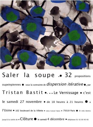 Tristan Bastit invitation pour expo Saler la soupe, Galerie l'Usine, Paris 19e.jpg
