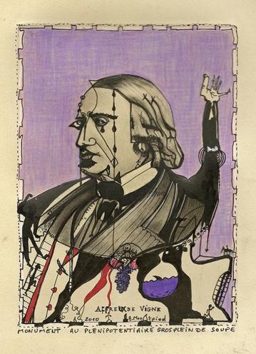 Bruno Montpied,Affreux de vigne, monument au plénipotentiaire gros plein de soupe, gravure modifiée,2010.jpg