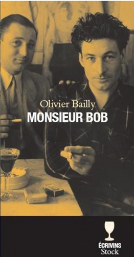 Monsieur Bob d'Olivier Bailly.jpg