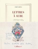 Lettres à Aube, André Breton, éd. Gallimard,2009.jpg