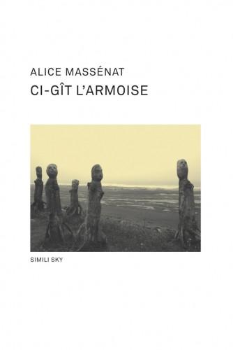 Simili Sky, couverture de Ci-gît l'armoise d'Alice Massénat, 2008.jpg