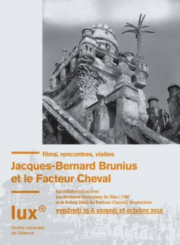 Jacques-Bernard Brunius et le facteur Cheval, programme des journées du 15 et du 16 octobre 2010 à Valence.jpg