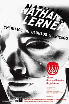 Nathan Lerner, l'héritage du Bauhaus de Chicago, affiche de l'exposition du Musée d'Art et d'Histoire du Judaïsme, 2008-2009.jpg
