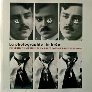 Couverture du catalogue de l'exposition La Photographie Timbrée au Jeu de Paume.jpg