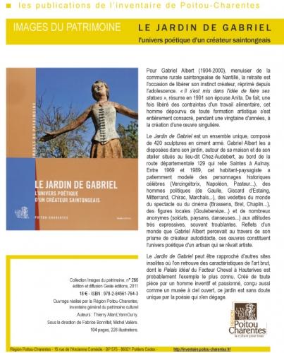 Gabriel Albert, environnements spontanés, inspirés du bord des routes, habitants-paysagistes, inventaire du patrimoine, sculpture naïve