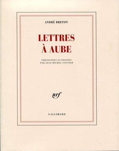 Lettres à Aube, 2009.jpg