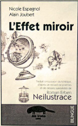 Alain-Joubert et Nicole-Espagnol, couverture de l'Effet Miroir, éd. Ab Irato, 2008.jpg