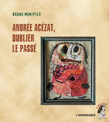 couv Andrée Acézat oublier le passé.jpg