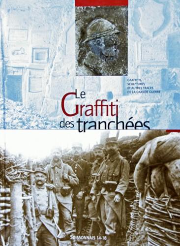 Le graffiti des tranchées, couverture, éditions Le Soissonnais 14-18.jpg