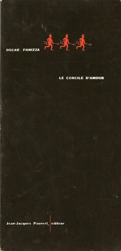 Oskar Panizza,Le concile d'amour, Jean-Jacques Pauvert éditeur, 1960.jpg