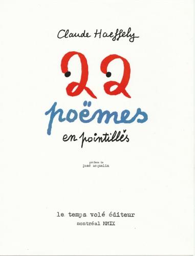 Claude Haeffely, 22 poèmes en pointillés, blog Bigou.jpg