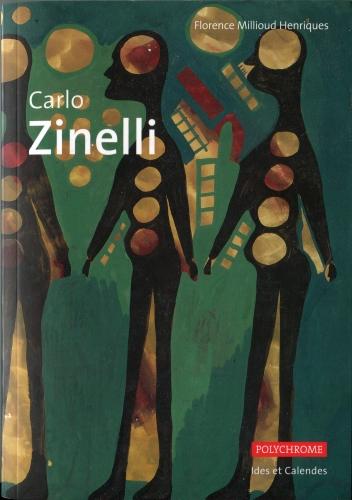 carlo zinelli,madge gill,collection polychrome,éditions ides et calendes,florence millioud henriques,marie-hélène jeanneret