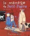 Le manège de Petit Pierre,album pour la jeunesse de Michel Piquemal.jpg
